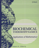 Biochemical Thermodynamics: Applications of Mathematica (Methods of Biochemical Analysis)
