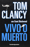 Vivo o muerto (Spanish Edition) (Books4pocket Narrativa)