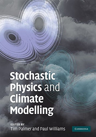 Stochastic Physics and Climate Modelling (Italian Edition)
