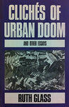 Cliches of Urban Doom and Other Essays