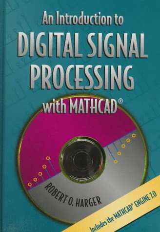 An Introduction to Digital Signal Processing with MathCad(r)
