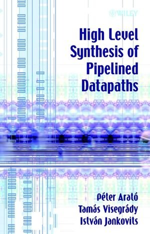 High Level Synthesis of Pipelined Datapaths