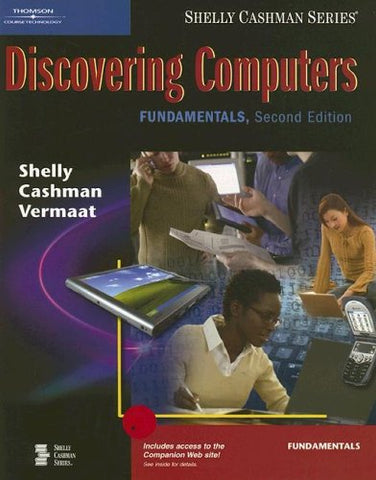 Discovering Computers: Fundamentals, Second Edition