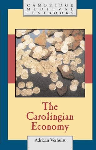 The Carolingian Economy (Cambridge Medieval Textbooks)
