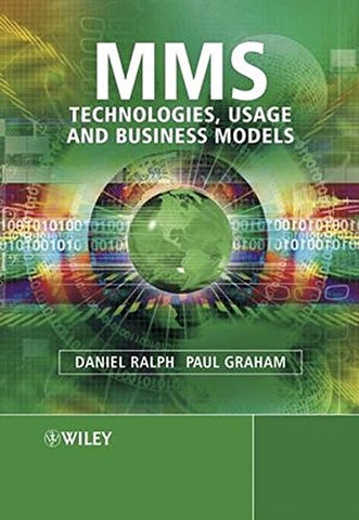 MMS: Technologies, Usage and Business Models