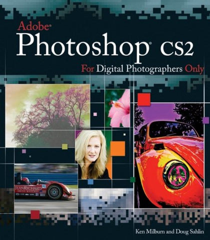 Photoshop CS2 for Digital Photographers Only (For Only)