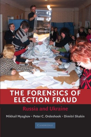 The Forensics of Election Fraud: Russia and Ukraine