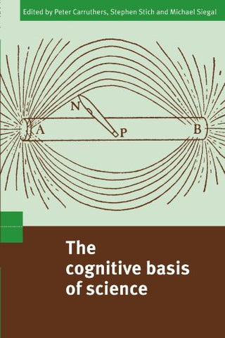 The Cognitive Basis of Science