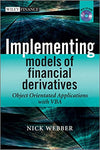 Implementing Models of Financial Derivatives, with CD-ROM: Object Oriented Applications with VBA
