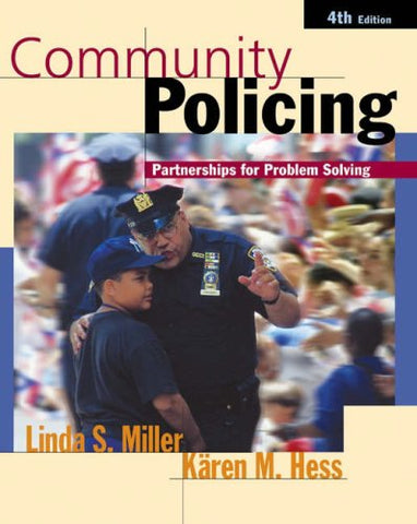 Community Policing: Partnerships for Problem Solving (with InfoTrac)
