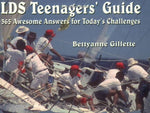 LDS Teenagers Guide: 365 Awsome Answers for Today's Challenges
