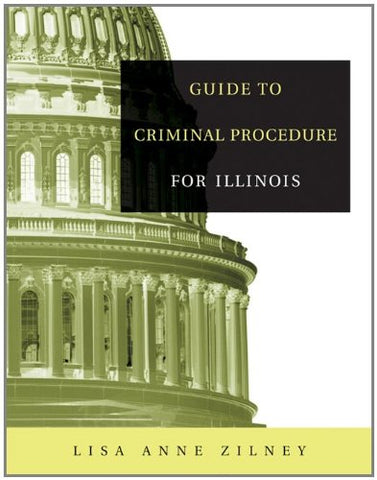 Guide to Criminal Procedure for Illinois