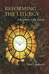 Reforming the Liturgy: A Response to the Critics (Pueblo Books)