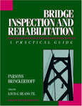 Bridge Inspection and Rehabilitation: A Practical Guide