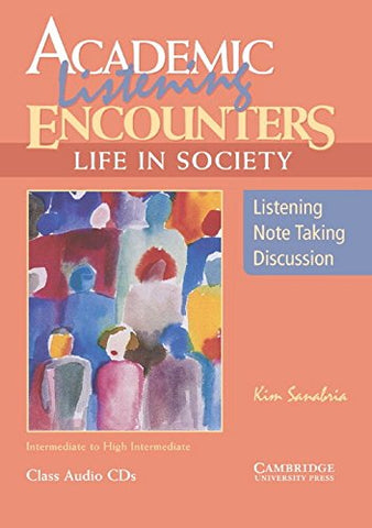 Academic Listening Encounters: Life in Society Class Audio CDs (3): Listening, Note Taking, and Discussion (Academic Encounters)