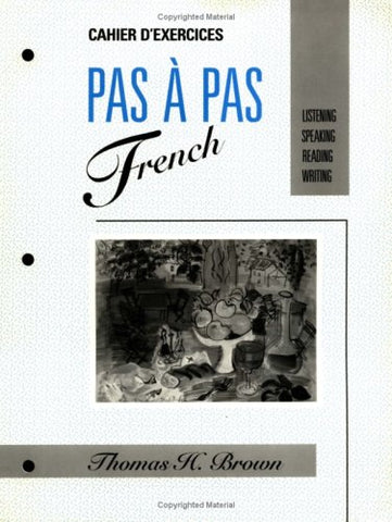 PAS  PAS FRENCH: Listening, Speaking, Reading, Writing
