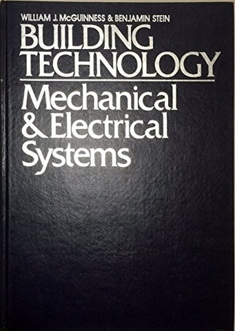 Building Technology: Mechanical and Electrical Systems