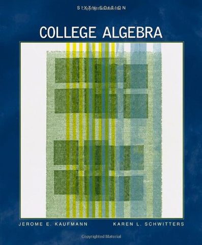 College Algebra (with CD-ROM ) - 6Th Edition (Available Titles CengageNOW)