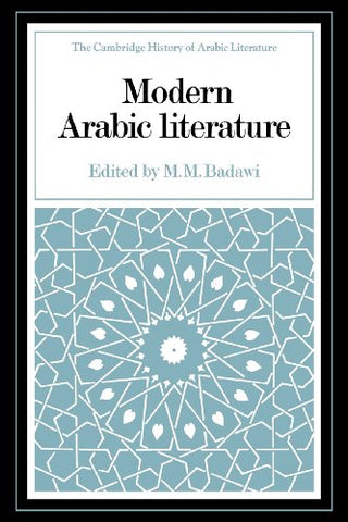Modern Arabic Literature (The Cambridge History of Arabic Literature)