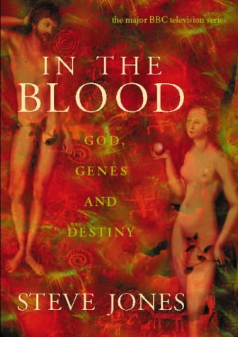 In the Blood: God, Genes and Destiny
