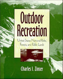 Outdoor Recreation: United States National Parks, Forests, and Public Lands