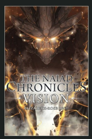 The Naiad Chronicles - Vision: Book One (Volume 1)