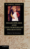 The Cambridge Companion to Shakespeare and Contemporary Dramatists (Cambridge Companions to Literature)