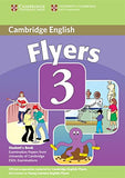 Cambridge Young Learners English Tests Flyers 3 Student's Book: Examination Papers from the University of Cambridge ESOL Examinations