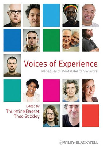 Voices of Experience: Narratives of Mental Health Survivors