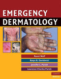 Emergency Dermatology (Cambridge Medicine (Hardcover))