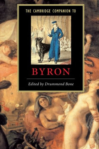 The Cambridge Companion to Byron (Cambridge Companions to Literature)
