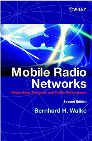 Mobile Radio Networks: Networking, Protocols and Traffic Performance, 2nd Edition