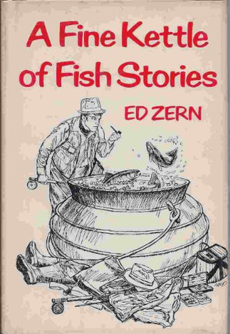A Fine Kettle of Fish Stories