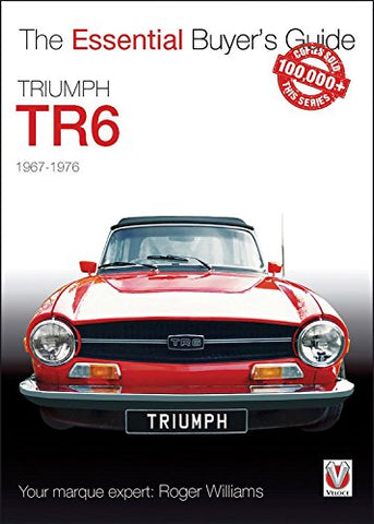 Truimph TR6: The Essential Buyer's Guide