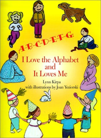 A-B-C-D-E-F-G: I Love the Alphabet and It Loves Me