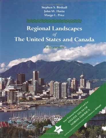 Regional Landscapes of the United States and Canada (Wiley Series in Advanced Regional Geography)
