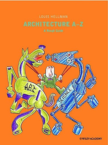 Architecture A to Z: A Rough Guide