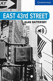 East 43rd Street Level 5 (Cambridge English Readers)