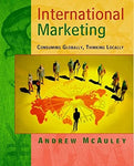 International Marketing- Consuming Globally, Thinking Locally