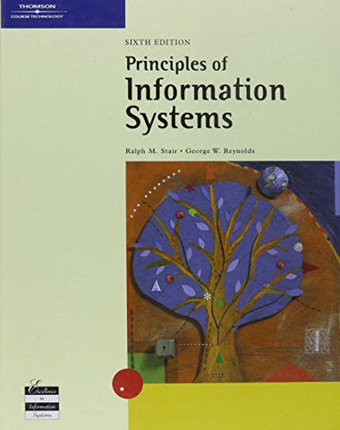 Principles of Information Systems, Sixth Edition (MIS)