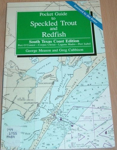 Pocket Guide for Speckled Trout and Redfish South Texas Coast Edition