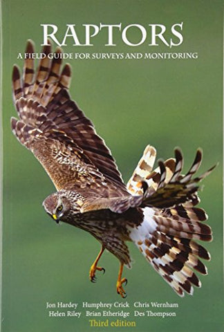 Raptors: A Field Guide to Surveys and Monitoring