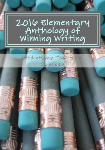 2016 Elementary Anthology of Winning Writing