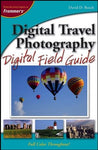 Digital Travel Photography Digital Field Guide