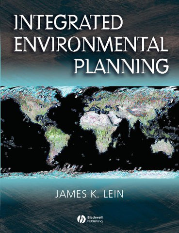 Integrated Environmental Planning: A Landscape Synthesis