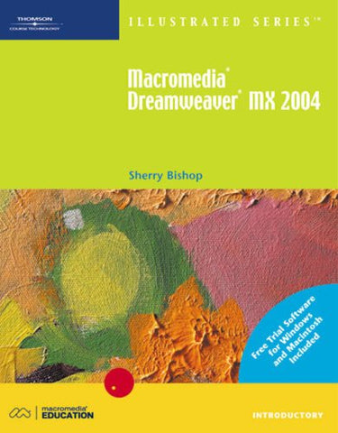 Macromedia Dreamweaver MX 2004 Illustrated Introductory with With Free Trial Software
