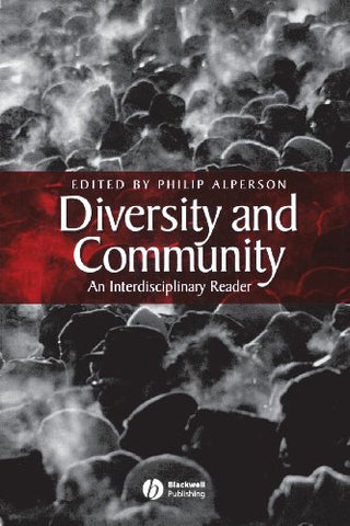 Diversity and Community: An Interdisciplinary Reader