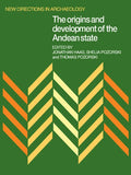 The Origins and Development of the Andean State (New Directions in Archaeology)