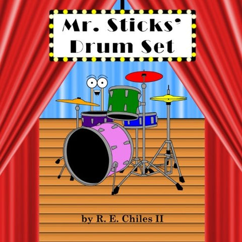 Mr. Sticks' Drum Set