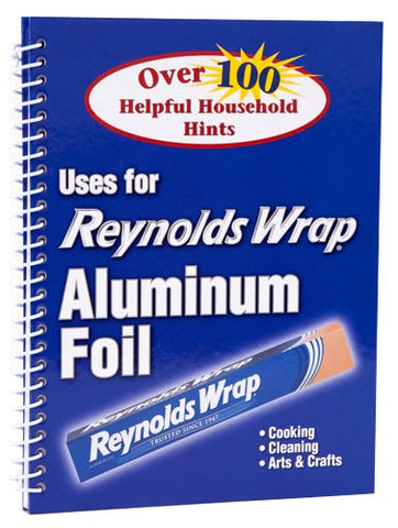 Reynolds Wrap Aluminum Foil: Over 100 Helpful Household HInts